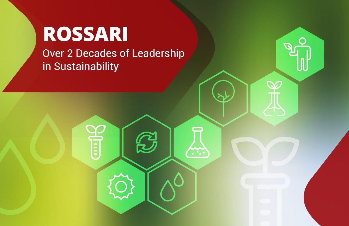 Rossari | 2 Decades of  Leadership in Sustainability