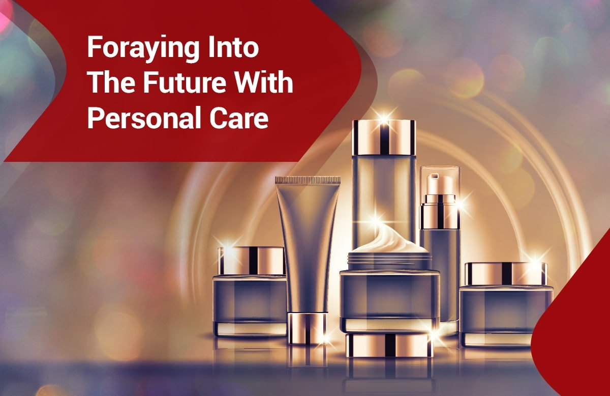 Our foray into Personal Care and Cosmetics
